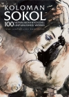 Koloman Sokol - 100 unpublished works